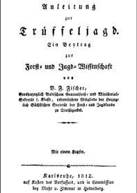 Trüffelsuche vor 200 Jahren